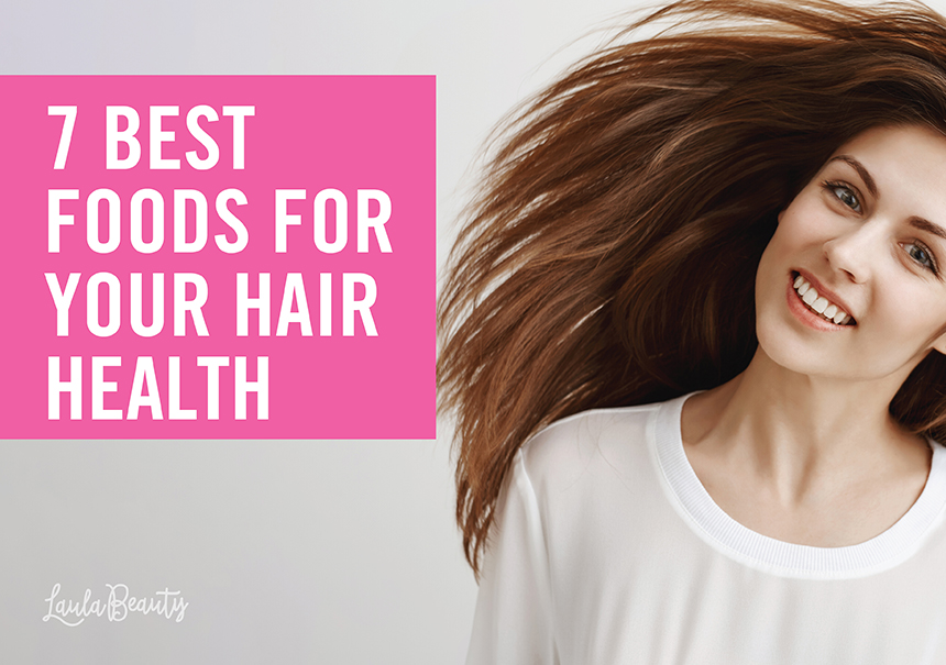 7 Best Foods For Your Hair Health