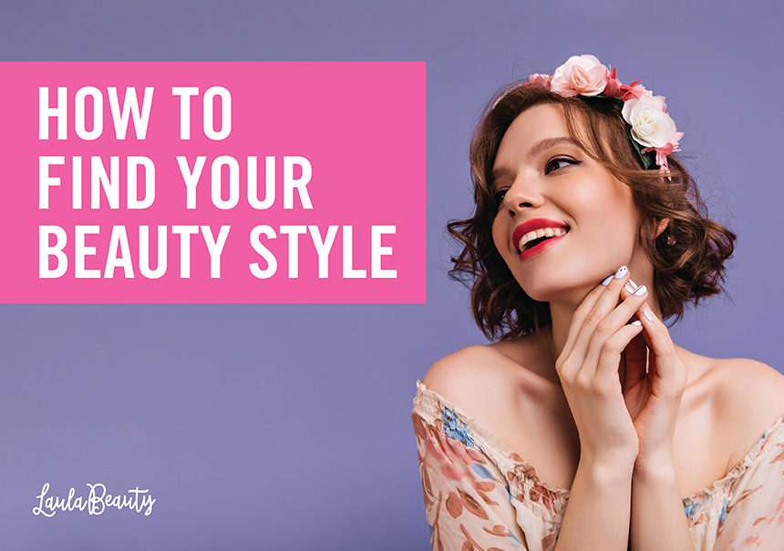 How to Find Your Beauty Style