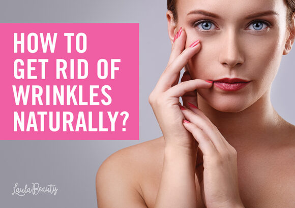 How to Get Rid of Wrinkles Naturally?